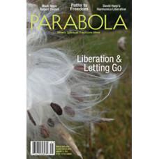 Parabola 38:4 - Liberation & Letting Go
