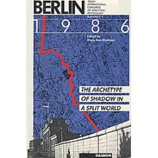 Berlin 1986: The Archetype of Shadow in a Split World (Paperback)