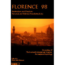 Florence 98, Destruction and Creation -   Personal and Cultural Transformation - Edited by Mary Ann Mattoon (Hardbound)