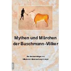 Mythen und Märchen der Buschmann-Völker