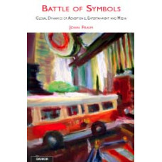 Battle of Symbols - Global Dynamics of Advertising, Media and Entertainment