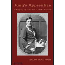 Jung's Apprentice -   A Biography of Helton Godwin Baynes (hardcover)