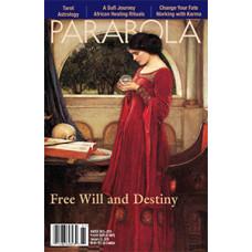 Parabola 40:4 Free Will and Destiny