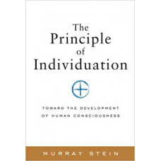 The Principle of Individuation -   Toward the Development of Human Consciousness