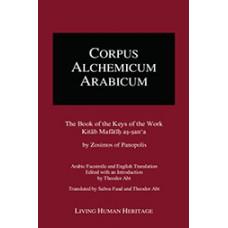 CALA III: The Book of the Keys of the Work, Kitab Mafatih as-san'a by Zosimos of Panopolis