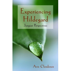 Experiencing Hildegard: Jungian Perspectives