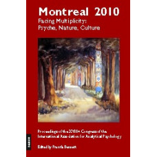 Montreal 2010 - Facing Multiplicity: Psyche, Nature, Culture