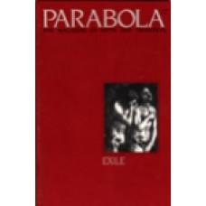 Parabola 10:2 -   Exile
