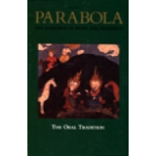Parabola 17:3 -   The Oral Tradition