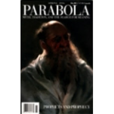 Parabola 21:1 -   Prophets and Prophecy