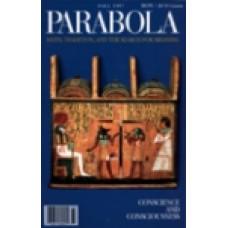 Parabola 22:3 -   Conscience and Consciousness