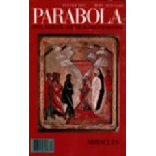 Parabola 22:4 -   Miracles