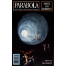 Parabola 23:4 -   Birth and Rebirth