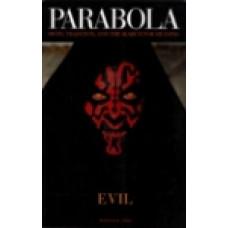 Parabola 24:4 -   Evil