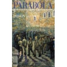Parabola 28:2 -   Prison
