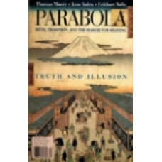 Parabola 28:4 -   Truth and Illusion