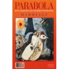 Parabola 29:1 -   Marriage