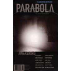 Parabola 30:1 -   Awakening