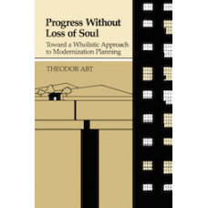 Progress Without Loss of Soul (paperback)