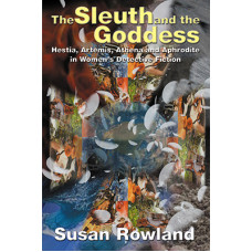The Sleuth and the Goddess - Hestia, Artemis, Athena, And Aphrodite in Women's Detective Fiction