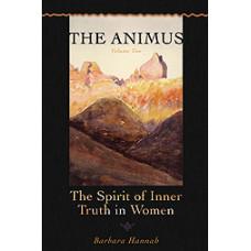 The Animus: The Spirit of Inner Truth in Women, Volume 2