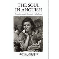 The Soul in Anguish: Psychotherapeutic Approaches to Suffering