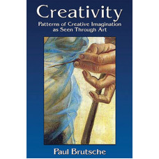 Creativity: Patterns of Creative Imagination as Seen Through Art