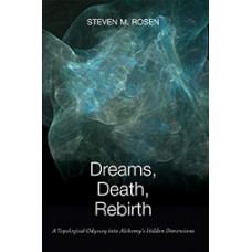 Dreams, Death, Rebirth : A Topological Odyssey Into Alchemy's Hidden Dimensions