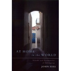 At Home in the World: Sounds and Symmetries of Belonging