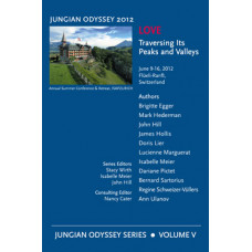Love: Traversing Its Peaks and Valleys - Jungian Odyssey Series 2012, Vol. V