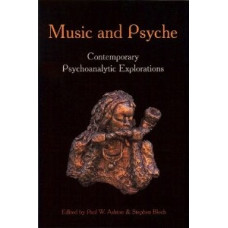 Music and Psyche: Contemporary Psychoanalytic Explorations