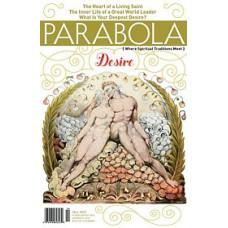 Parabola 35:3 - Desire