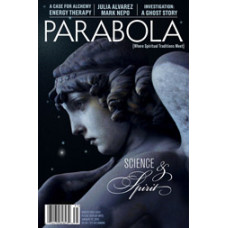 Parabola 37:4 - Science & Spirit