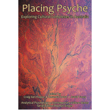 Placing Psyche - Exploring Cultural Complexes in Australia