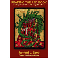 The Red Book: An Interpretive Guide to C.G. Jung's Liber Novus