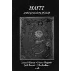 Spring 61 - 1997 -   Haiti, or the Psychology of Black