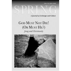 Spring 84 - 2010 - God Must Not Die!