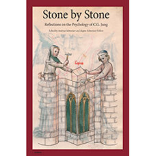 Stone by Stone: Reflections on the Psychology of C.G. Jung
