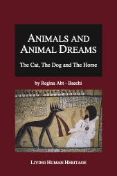 Animals and Animal Dreams - The Cat, The Dog and The Horse