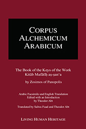 CALA III: The Book of the Keys of the Work, Kitab Mafatih as-san'a by Zosimos of Panopolis