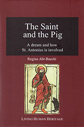 The Saint and the Pig - A Dream and How St. Antonius is Involved