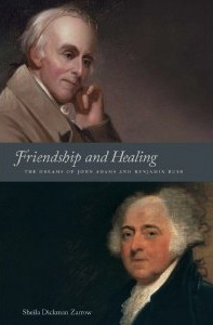 Friendship and Healing: The Dreams of John Adams and Benjamin Rush