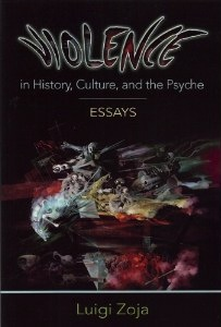 Violence in History, Culture, and the Psyche