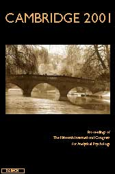 Cambridge 2001 -   Proceedings of the 15th International Congress for Analytical Psychology (Paperback)