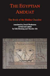 The Egyptian Amduat – The Book of the Hidden Chamber