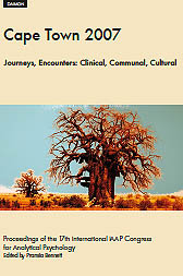 Cape Town 2007 - Journeys, Encounters: Clinical, Communal, Cultural