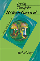 Coming Through the Whirlwind - Case Studies in Jungian Therapy