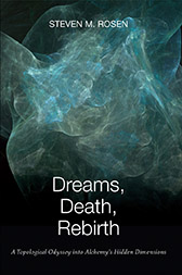 Dreams, Death, Rebirth : A Topological Odyssey Into Alchemy's Hidden Dimensions