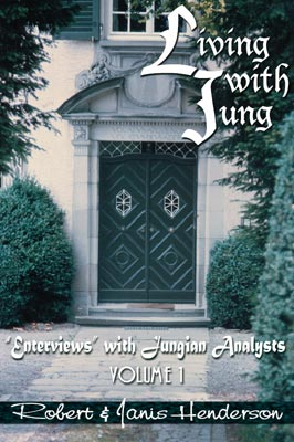 "Living with Jung Vol. 1: ""Enterviews"" with Jungian analysts"