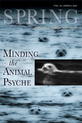 Spring 83 - 2010 - Minding the Animal Psyche